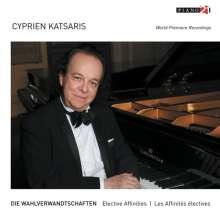 Cyprien Katsaris - Die Wahlverwandschaften, CD