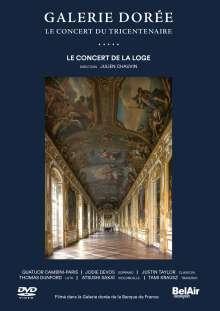 Galerie Doree - Le Concert du Tricentenaire, DVD