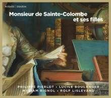 Monsieur de Sainte-Colombe et ses Filles - Musik für Viola da gamba, CD