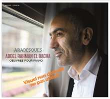 Abdel Rahman El Bacha (geb. 1958): Klavierwerke, CD