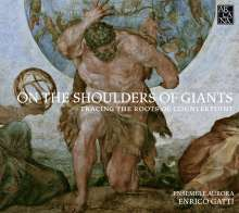 On the Shoulders of Giants - Tracing the Roots of Counterpoint, CD