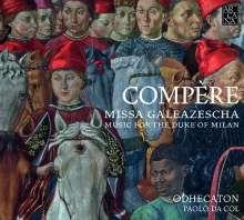 Loyset Compere (1445-1518): Missa Galeazescha, CD