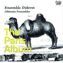 Ensemble Diderot - The Paris Album, CD