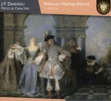 Jean Francois Dandrieu (1682-1738): Pieces de Caractere, CD