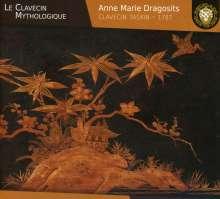 Anne Marie Dragositis - Le Clavecin Mythologique, CD