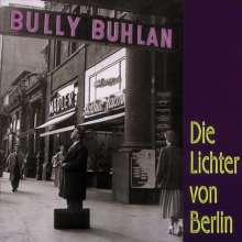 Bully Buhlan: Die Lichter von Berlin, CD