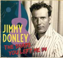 Jimmy Donley: The Shape You Left Me In, CD