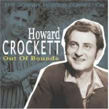 Howard Crockett: Out Of Bounds: Johnny Horton Connection, CD