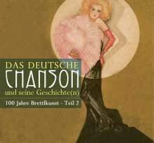 Das Deutsche Chanson und seine Geschichte(n), 100 Jahre Brettlkunst, Teil 2, 3 CDs