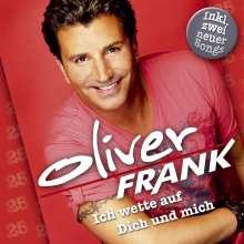 Oliver Frank: Ich wette auf dich und mich: Das Beste aus 25 Jahren, CD