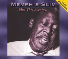 Memphis Slim: Blue This Evening (24 Bit Remastered), CD