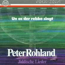 Peter Rohland: Un as der Rebbe singt - Jiddische Lieder, CD