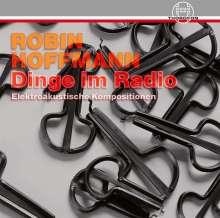 Dinge im Radio - Elektroakustische Kompositionen, CD