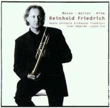 Reinhold Friedrich - Trompetenkonzerte des 20.Jh., CD