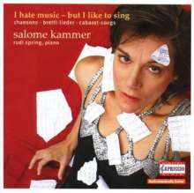 Salome Kammer - I hate music,but I like to sing, CD