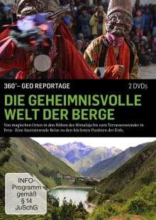 360° Geo-Reportage: Die geheimnisvolle Welt der Berge, 2 DVDs