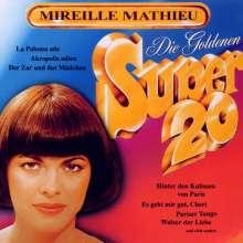 Mireille Mathieu: Die goldenen Super 20, CD