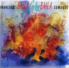 Francisco Zumaque: Baila Caribe Baila, CD