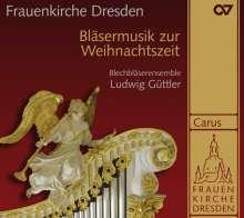 Frauenkirche Dresden - Bläsermusik zur Weihnachtszeit, CD