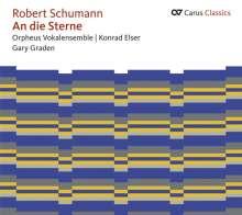 """Robert Schumann (1810-1856): Weltliche Chorwerke """"An die Sterne"""", CD"""