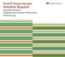Rudolf Mauersberger (1889-1971): Dresdner Requiem, CD