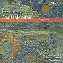 """Franz Schreker (1878-1934): Chorwerke """"Der Holdestein"""", CD"""