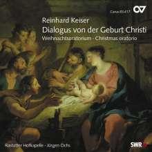 Reinhard Keiser (1674-1739): Dialogus von der Geburt Christi (Weihnachtsoratorium), CD