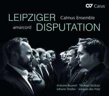 Amarcord & Calmus Ensemble - Leipziger Disputation, CD
