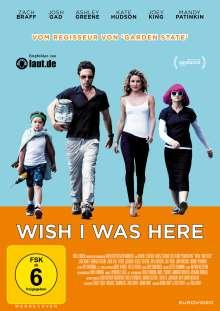 Wish I Was Here, DVD