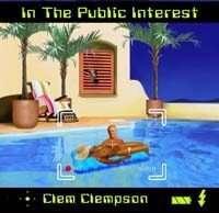 Clem Clempson: In The Public Interest, CD