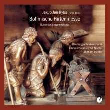 Jan Jakub Ryba (1765-1815): Böhmische Hirtenmesse, CD