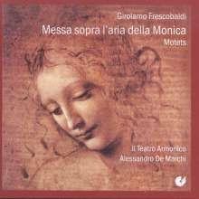 Girolamo Frescobaldi (1583-1643): Messa sopra la Monica, CD