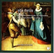 Alta Danza - Italienische Musik d.15.Jh., CD