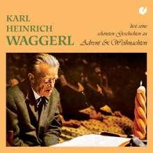 Karl Heinrich Waggerl liest zu Advent & Weihnachten, CD