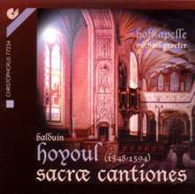 Balduin Hoyoul (1548-1594): Sacrae Cantiones, CD
