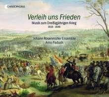 Verleih uns Frieden - Musik zum 30-jährigen Krieg, CD