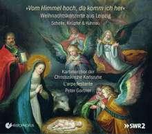 Kammerchor der Christuskirche Karlsruhe - Vom Himmel hoch, da komm ich her, CD