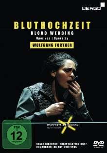 Wolfgang Fortner (1907-1987): Bluthochzeit, DVD