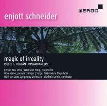 "Enjott Schneider (geb. 1950): Orchestermusik ""Magic of Irreality"", CD"