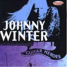 Johnny Winter: I'm Good (Guitar Heroes Vol. 6), CD