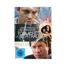 Tödliches Vertrauen, DVD