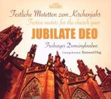 Freiburger Domsingknaben - Jubilate Deo (Festliche Motetten), CD