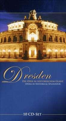 Dresden - Die Oper im historischen Glanz, 10 CDs