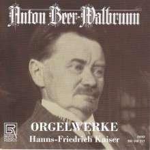 Anton Beer-Walbrunn (1864-1929): Orgelwerke, CD