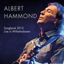 Albert Hammond: Songbook 2013: Live In Wilhelmshaven, 2 CDs