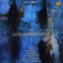Lutz-Werner Hesse (geb. 1955): Portrait, CD