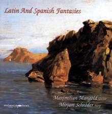 Maximilian Mangold - Latin and Spanisch Fantasies, CD