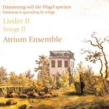 Atrium Ensemble - Dämmrung will die Flügel spreiten, CD