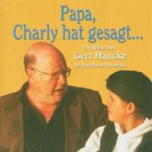 """Gert Haucke liest """"Papa,Charlie hat gesagt"""", 2 CDs"""