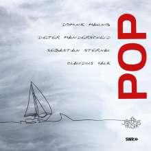 Dominik Mahnik, Claudius Valk, Sebastian Sternal & Dieter Manderscheid: Pop, CD